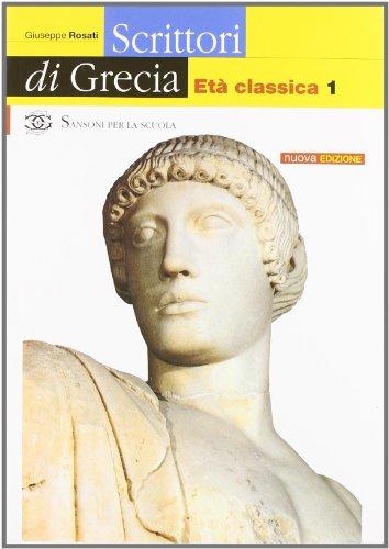 Scrittori di Grecia. Per il Liceo classico: 2