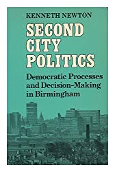 Second City Politics: Democratic Process and Decision Making in Birmingham
