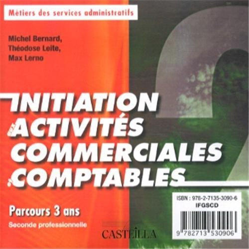 Initiation Ux Activites Commerciales et Comptables 2nde Pro Corrige