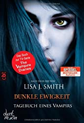 Tagebuch eines Vampirs - Dunkle Ewigkeit: Band 11 (TAGEBUCH EINES VAMPIRS (Vampire Diaries), Band 11)