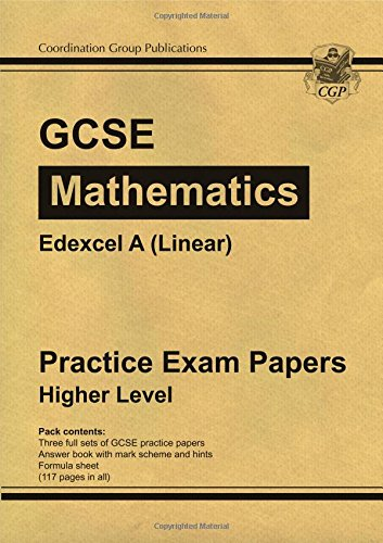 GCSE Maths Edexcel A (Linear) Practice Papers - Higher (A*-G Resits) Cover Image