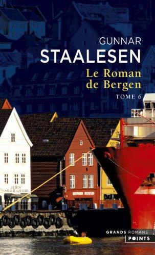 Le Roman de Bergen, tome VI. 1999 Le Crépuscule, tome 2 (6)