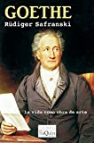 Goethe: La vida como obra de arte (Tiempo de Memoria)