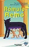 Rómulo y Remo (Para descubrir a los clásicos)