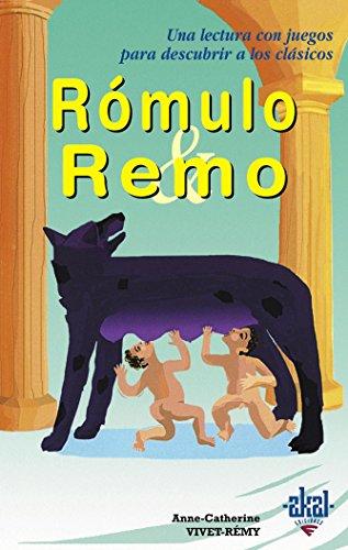 Rómulo y Remo (Para descubrir a los clásicos) por Anne-Catherine Vivet-Rémy