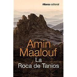 La Roca de Tanios (13/20) Premio Goncourt 1993