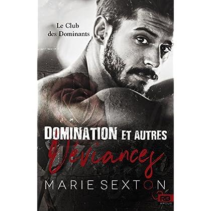 Domination et autres déviances