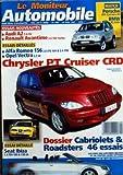 MONITEUR AUTOMOBILE (LE) [No 1262] du 24/04/2002 - ESSAIS NOUVEAUTES - ESSAIS DETAILLES - PORSCHE - BMW - AUDI A2 - RENAULT AVANTIME - ALFA ROMEO 156 - OPEL VECTRA - CHRYSLER PT CRUISE CRD - DOSSIER CABRIOLETS ET ROADSTERS - SEAT IBIZA