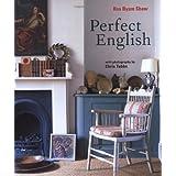 Perfect English by Ros Byam Shaw (2012-03-01)