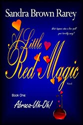 A Little Red Magic - Book 1, Abraca-Uh-Oh!