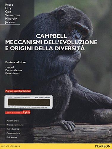 Campbell. Meccanismi dell'evoluzione e origini della diversità. Ediz. mylab. Con espansione online