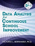 [Data Analysis for Continuous School Improvement] (By: Victoria Bernhardt) [published: June, 2013]