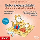 Bobo Siebenschläfer bekommt ein Geschwisterchen: Bobo Siebenschläfer