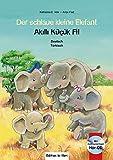 Der schlaue kleine Elefant: Kinderbuch Deutsch-Türkisch