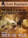 Men of War (The Lost Regiment series Book 8)