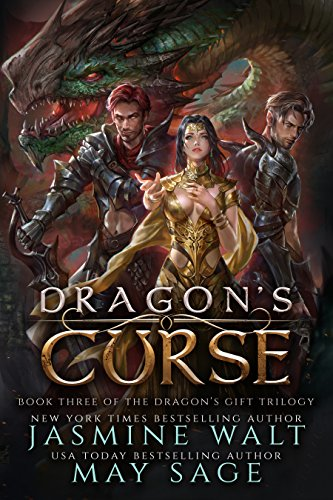 Dragon's Curse: a Reverse Harem Fantasy Romance (The Dragon's Gift Trilogy Book 3)