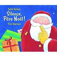 Silence Pere Noel