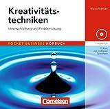 Pocket Business - Hörbuch: Kreativitätstechniken: Ideenschöpfung und Problemlösung. Hör-CD