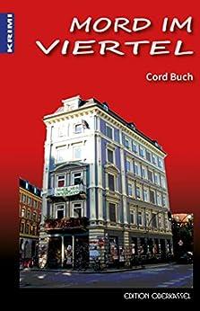 Mord im Viertel: Nele im Schanzenviertel I (Krimi 10) von [Buch, Cord]
