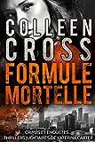 Formule mortelle (Crimes et enquêtes : Thrillers judiciaires de Katerina Carter t. 3) - Format Kindle - 9781507174012 - 6,64 €