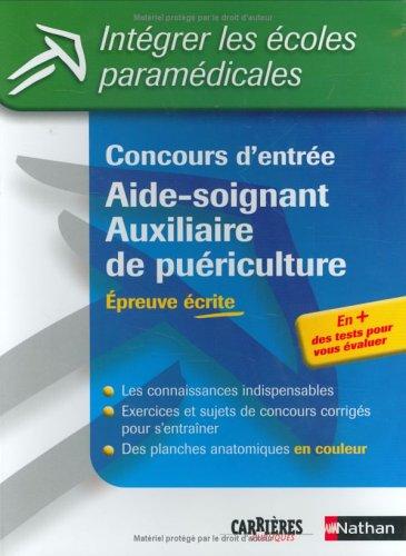 Concours d'entrée Aide-soignant/Auxiliaire de puériculture : Epreuve écrite par Annie Godrie