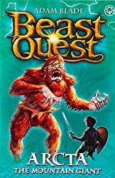 Arcta the Mountain Giant: Series 1 Book 3 (Beast Quest)
