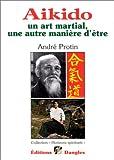 Telecharger Livres Aikido Un art martial une autre maniere d etre (PDF,EPUB,MOBI) gratuits en Francaise