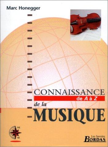 CONNAISSANCE DE LA MUSIQUE (Ancienne Edition)