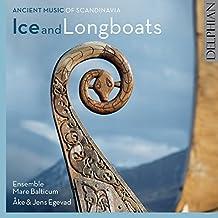 Ice & Longboats: Ancient Music Of Scandinavia (Emap, Vol. 2)