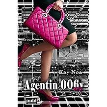 Agentin 006y: Liebe ist das größte Rätsel