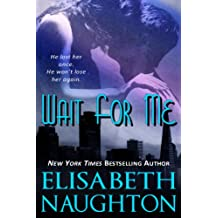 Wait For Me (Against All Odds Book 1) (English Edition)
