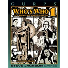Gurps: Who's Who 1 (GURPS: Generic Universal Role Playing System)