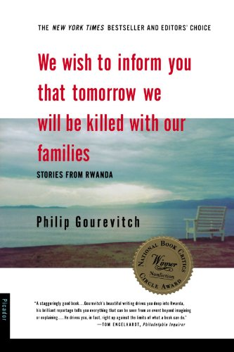 We Wish to Inform You That Tomorrow We Will Be Killed with Our Families: Stories from Rwanda (Bestselling Backlist) por Philip Gourevitch