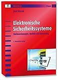 Elektronische Sicherheitssysteme: Hardwarekonzepte, Modelle und Berechnung