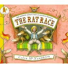 The Rat Race: The Amazing Adventures of Anton B.Stanton