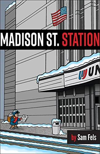 Madison St. Station (English Edition) por Sam Fels