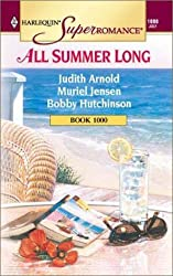All Summer Long: Daddy's Girl/Home, Hearth and Haley/Temperature Rising (Harlequin Superromance Anthology, No 1000) by Judith Arnold (2001-07-01)