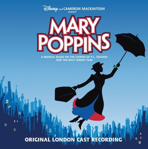 Mary Poppins (2005 Original London Cast) by unknown Cast Recording edition (2005) Audio CD (Poppins Cast Mary London)