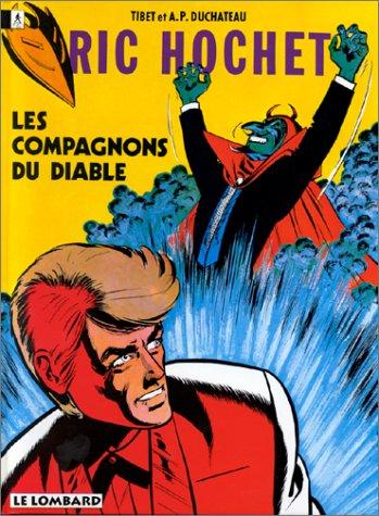 Ric Hochet, tome 12 : Les Compagnons du diable