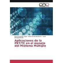 Aplicaciones de la PET/TC en el manejo del Mieloma Múltiple
