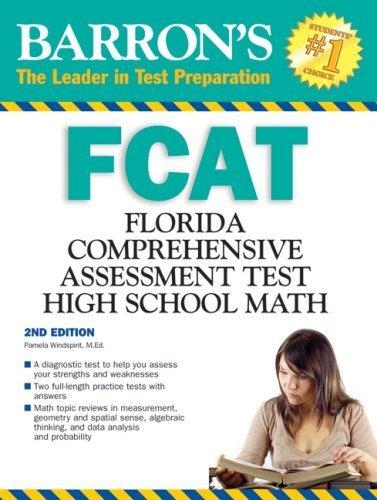 Barron's FCAT High School Math (Barron's FCAT: Florids'a High School Math) by Pamela Windspirit M.Ed. (2008-12-01)