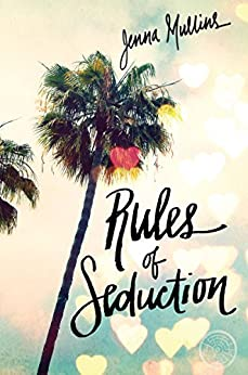 Rules of Seduction by [Mullins, Jenna]
