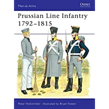 Prussian Line Infantry 1792-1815 (Men-at-Arms, Band 152)