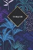 Turquie: Carnet de voyage ligné  - Journal de voyage pour hommes et femmes avec lignes...