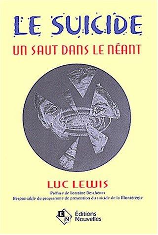 Le suicide par Luc Lewis