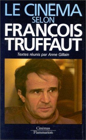 Le Cinéma selon François Truffaut