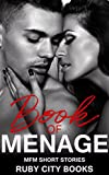 Book of Menage: MFM Short Stories