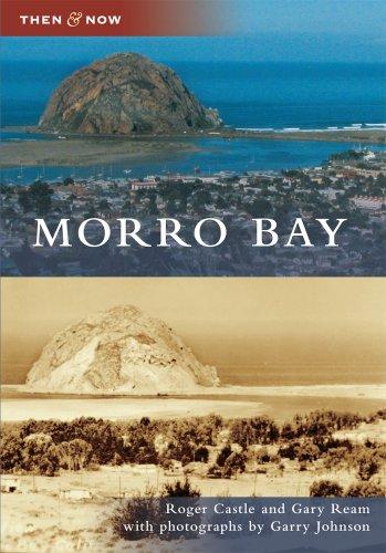 Morro Bay (Then & Now) -