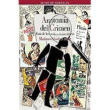 Anatomía del crimen: Guía de la novela y el cine negros (REINO DE CORDELIA nº 12)