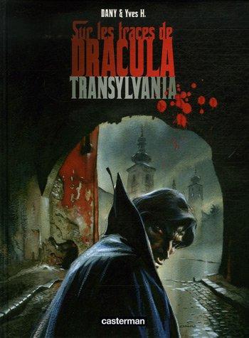Sur les traces de Dracula, Tome 3 : Transylvania